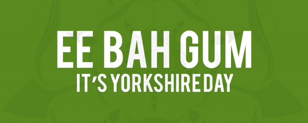 EE BAH GUM IT'S YORKSHIRE DAY! – INFOGRAPHIC
